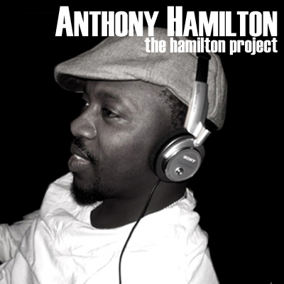 "BamaLoveSoul Presents: Anthony Hamilton – ""The Hamilton Project"""