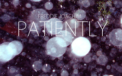 Freddie Joachim – Patiently EP