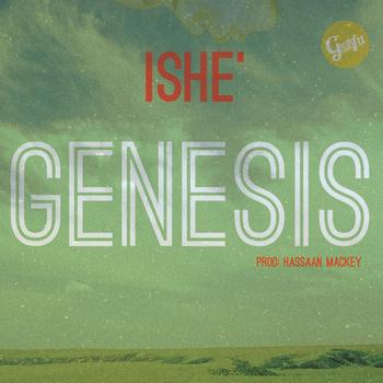 Ishe – Genesis (prod Hassan Mackey)