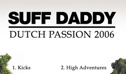 Suff Daddy – Dutch Passion (2006) (Download)