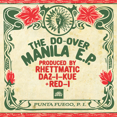 Rhettmatic x Daz-I-Kue x Red-I – The Do Over Manila EP
