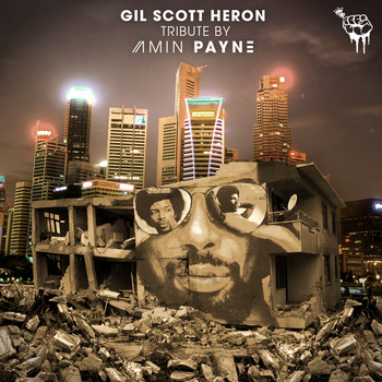Amin PaYnE – Gil Scott Heron Tribute (Download)
