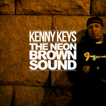 Kenny Keys – The Neon Brown Sound Vol.1