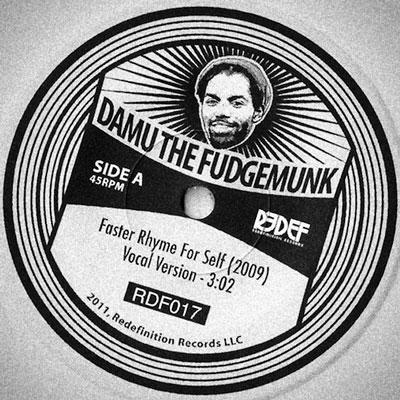 Damu The Fudgemunk – Faster Rhyme For Self