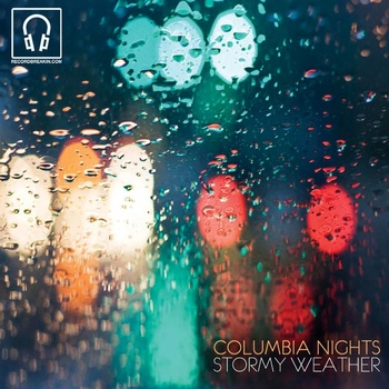 Columbia Nights – Stormy Weather (Little Dragon Cover) (Download)