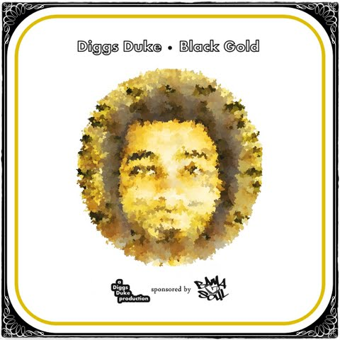 BamaLoveSoul presents Diggs Duke – Black Gold