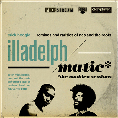 Mick Boogie – Illadelph/Matic (Nas & The Roots Rarities) (Download)