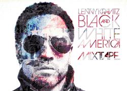 Lenny Kravitz – Black and White America Mixtape