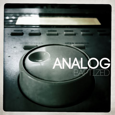 Analog (Preach Jacobs & Dose) – Baptized (Download)