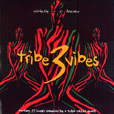 Tribe Vibes Vol. 3: Even More A Tribe Called Quest Samples