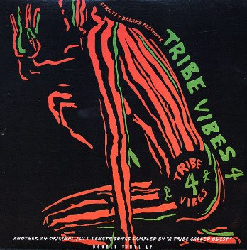 Tribe Vibes Vol.4: And Still More A Tribe Called Quest Samples
