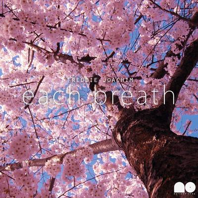 Freddie Joachim – Each Breath (Download)