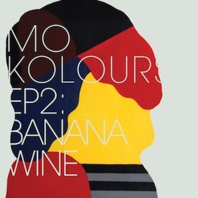 Mo Kolours – Banana Wine (Download)