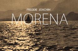 Freddie Joachim – Morena (Download)