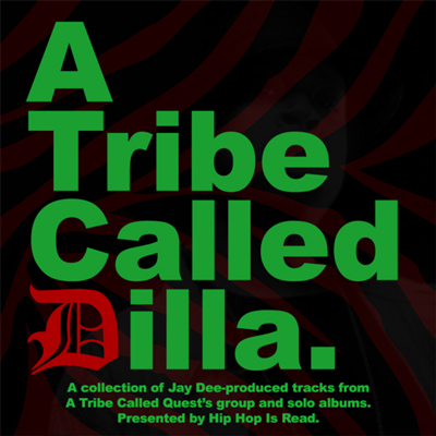 A Tribe Called Dilla (Mix)