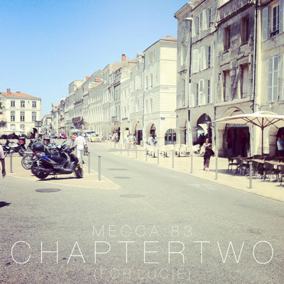 Mecca:83 – Chapter Two (For Lucie)