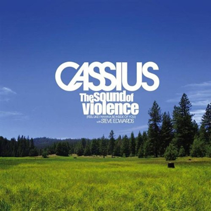Cassius – The Sound Of Violence (The Soulplate Remix)