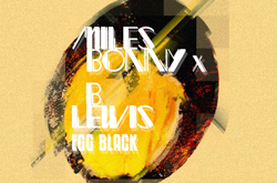 Miles Bonny x B Lewis – Egg Black EP