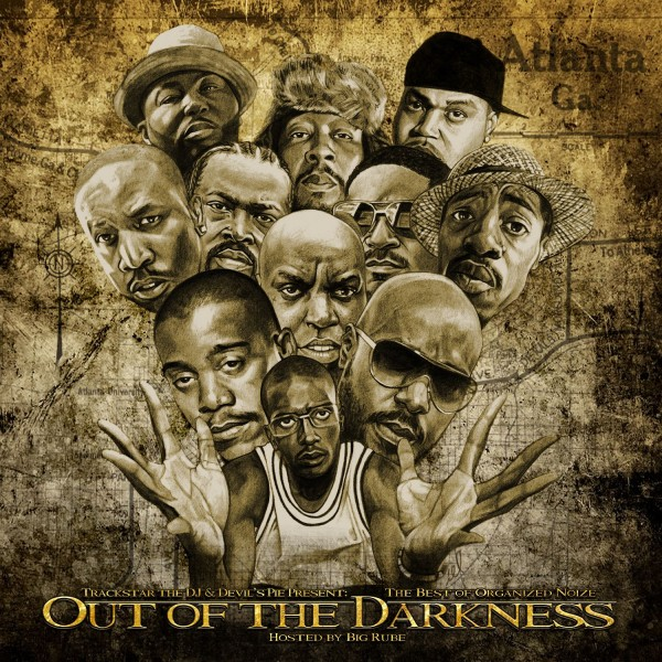 TrackStar the DJ – Out of the Darkness: The Best of Organized Noize