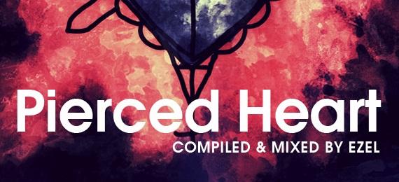 Ezel – Pierced Heart (Mix)