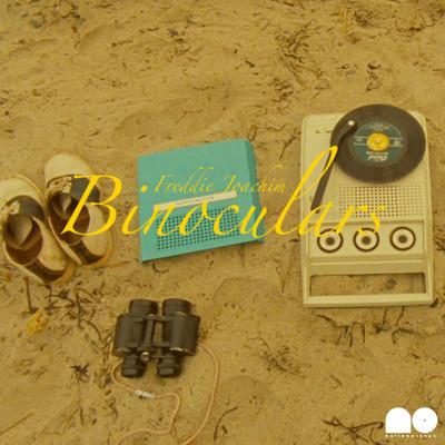 Freddie Joachim – Binoculars (Download)