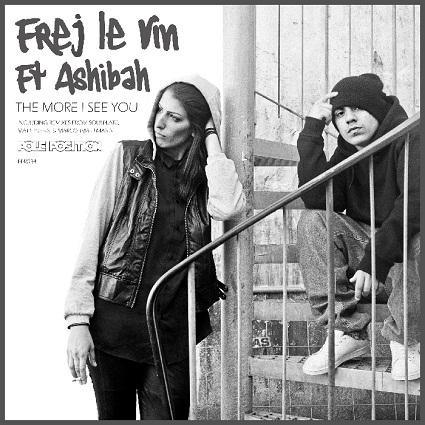 Frej Le Vin – The More I See You (Soulplate Rerub) ft Ashibah MP3