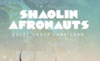 Shaolin Afronauts – Quest Under Capricorn Album Review
