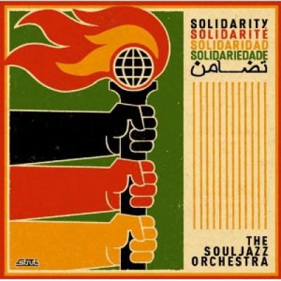 The Souljazz Orchestra – Solidarity (Album Review)