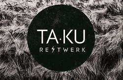Ta-Ku – RE TWERK EP