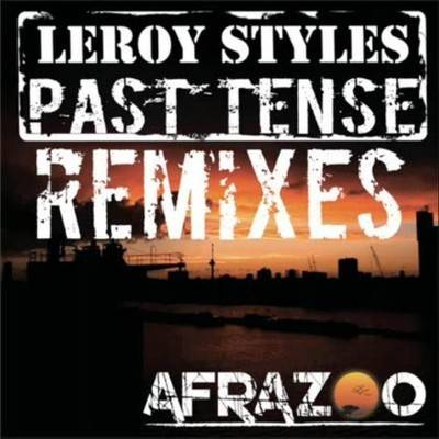 "Late Pass #89: Leroy Styles – ""Past Tense"" (Rancido's Deep Journey Soul Mix)"