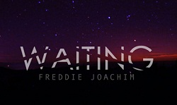 Freddie Joachim – WAITING