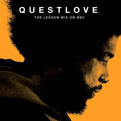 Saturday Sample Sessions 005: Questlove – The Lesson on BBC Radio One [09/25/2012]