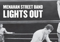 Menahan Street Band – Lights Out