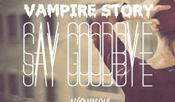 Warren Xclnce – Say Goodbye (Vampire Story) Ft. Jordan James & Pheenix