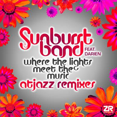 The Sunburst Band ft. Darien – Where the Lights Meet the Music