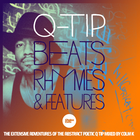 Colm K – Beats Rhymes and Features: The Extensive Adventures of the Abstract Poetic Q-Tip (Download)