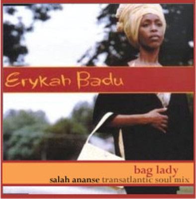 Erykah Badu – Bag Lady (Salah Ananse Transatlantic Soul Mix) [Download]