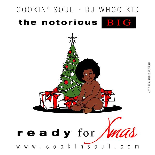 Cookin' Soul – Juicy Xmas (Biggie Smalls x Donny Hathaway Blend) [Download]