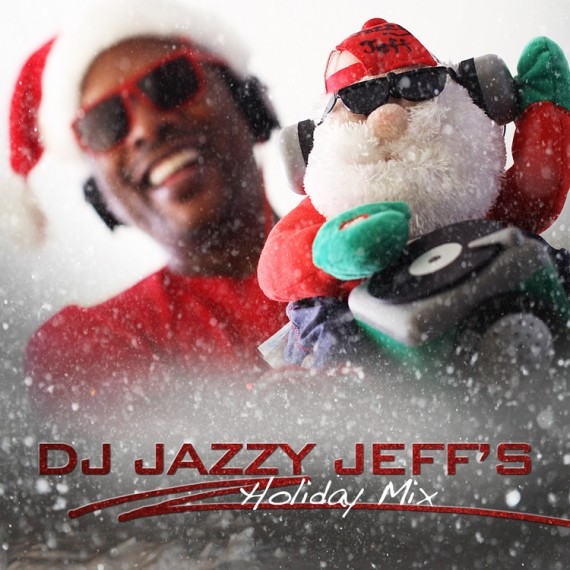 DJ Jazzy Jeff – Holiday Mix (Download)