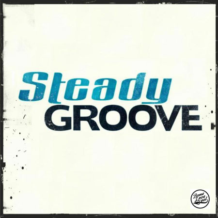 BamaLoveSoul.com Presents Steady Groove
