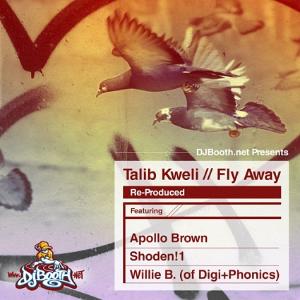 Talib Kweli – Fly Away (Re-Produced by Apollo Brown)