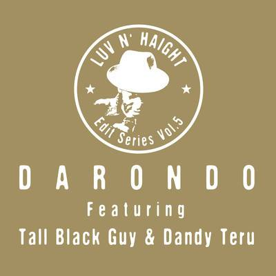 Tall Black Guy & Darondo – I Don't Want To Leave (Sure Know How to Love Me Re-Edit)