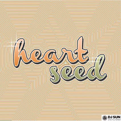 DJ Sun – Heart Seed feat Leah Alvarez