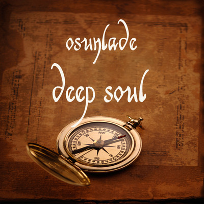 Osunlade – Deep Soul (Mix) [Download]