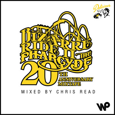 Chris Read – Bizarre Ride II The Pharcyde 20th Anniversary Mixtape