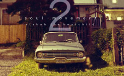 Slakah the Beatchild – Soul Movement 2 Album Teaser