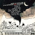 "Los Angeles based Mark de Clive-Lowe is about to drop ""Take The Space Train"" LP on February 4th.  He released this teaser today of..."