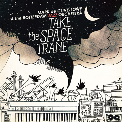 Mark de Clive-Lowe – Take The Space Trane LP (teaser)