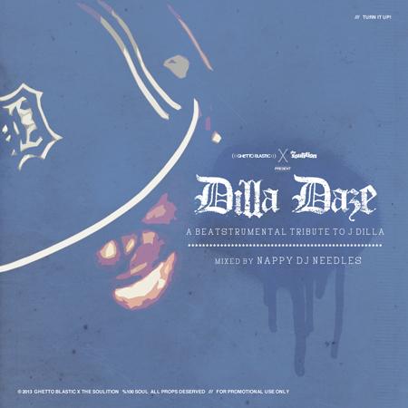Nappy DJ Needles – Dilla Daze: a Beatstrumental Tribute to J Dilla