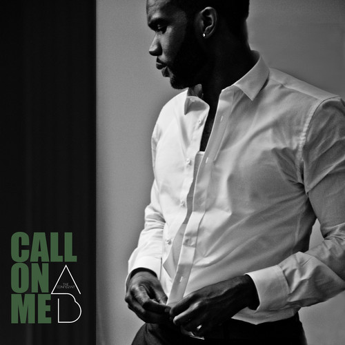 "Aaron ""Ab"" Abernathy – ""Call On Me"""